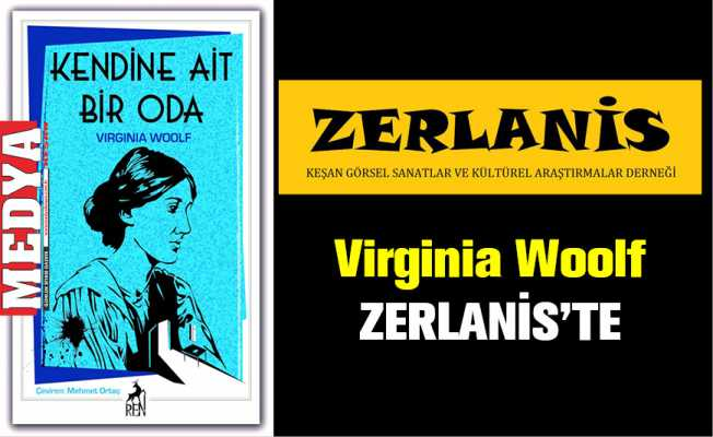 Virginia Woolf ZERLANİS'TE